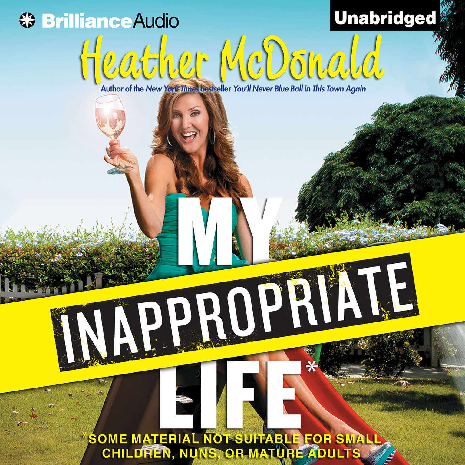Printable My Inappropriate Life: Some Material Not Suitable for Small Children, Nuns, or Mature Adults Audiobook Cover Art