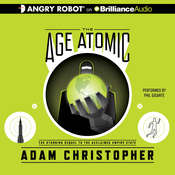 The Age Atomic Audiobook, by Adam Christopher