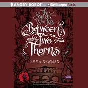 Between Two Thorns Audiobook, by Emma Newman