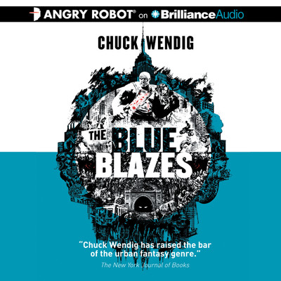 The Blue Blazes Audiobook, by Chuck Wendig