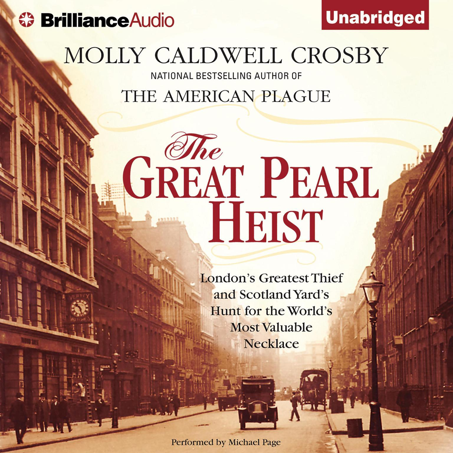Printable The Great Pearl Heist: London's Greatest Thief and Scotland Yard's Hunt for the World's Most Valuable Necklace Audiobook Cover Art