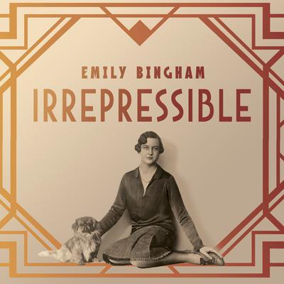 Irrepressible: The Jazz Age Life of Henrietta Bingham Audiobook, by Emily Bingham