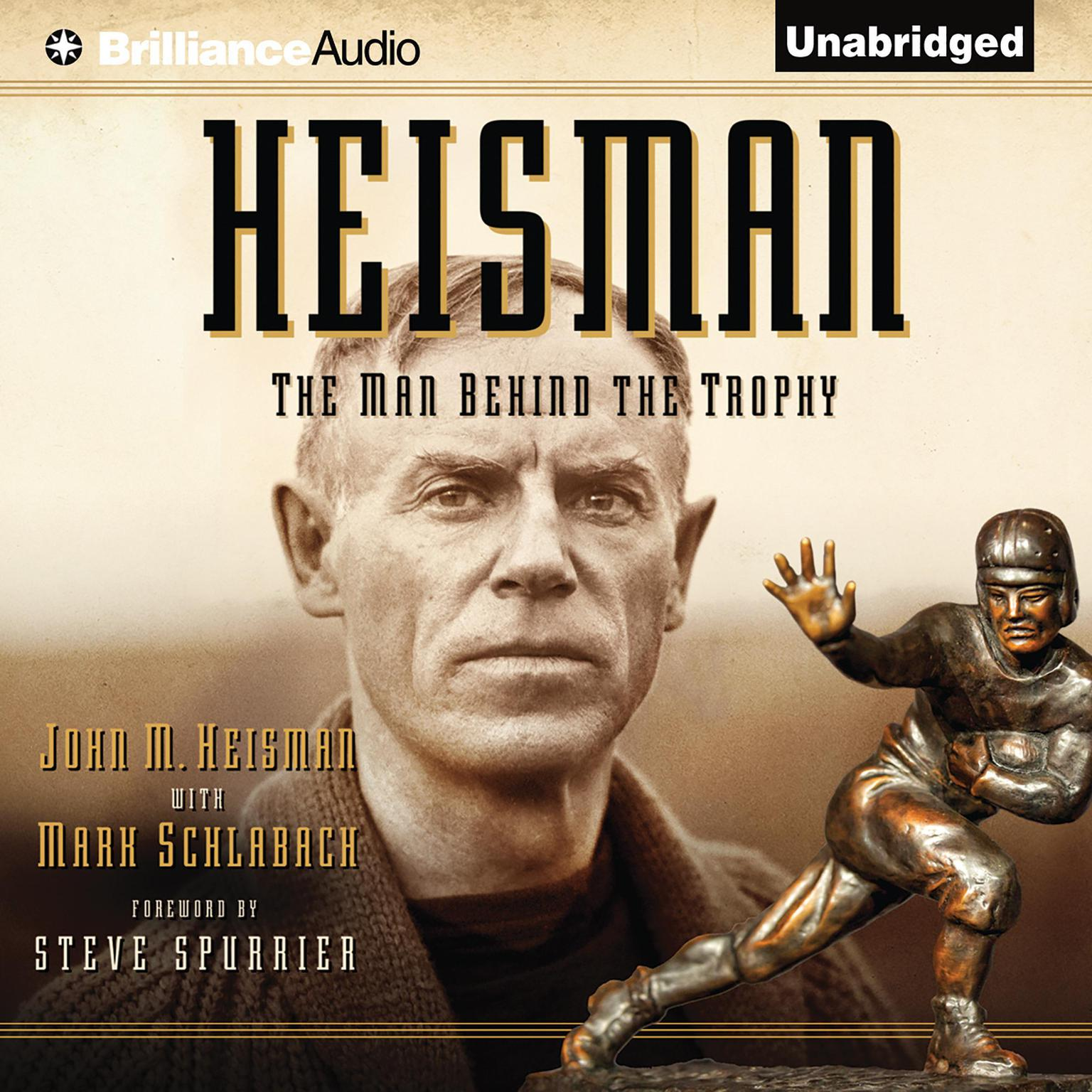 Printable Heisman: The Man Behind the Trophy Audiobook Cover Art