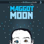 Maggot Moon Audiobook, by Sally Gardner