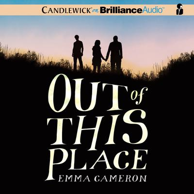 Out of This Place Audiobook, by Emma Cameron
