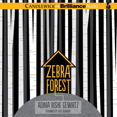 Zebra Forest Audiobook, by Adina Rishe Gewirtz
