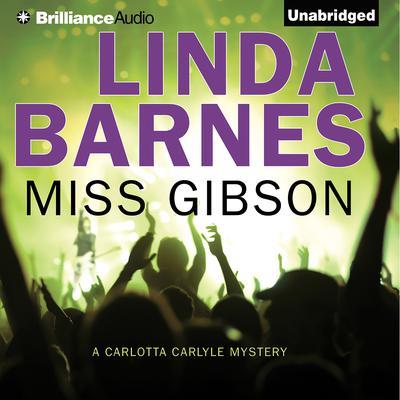 Miss Gibson Audiobook, by Linda Barnes