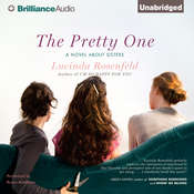 The Pretty One: A Novel about Sisters Audiobook, by Lucinda Rosenfeld