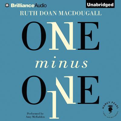 One Minus One Audiobook, by Ruth Doan MacDougall