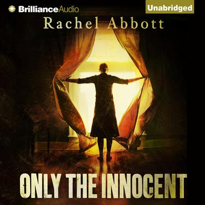Only the Innocent Audiobook, by Rachel Abbott