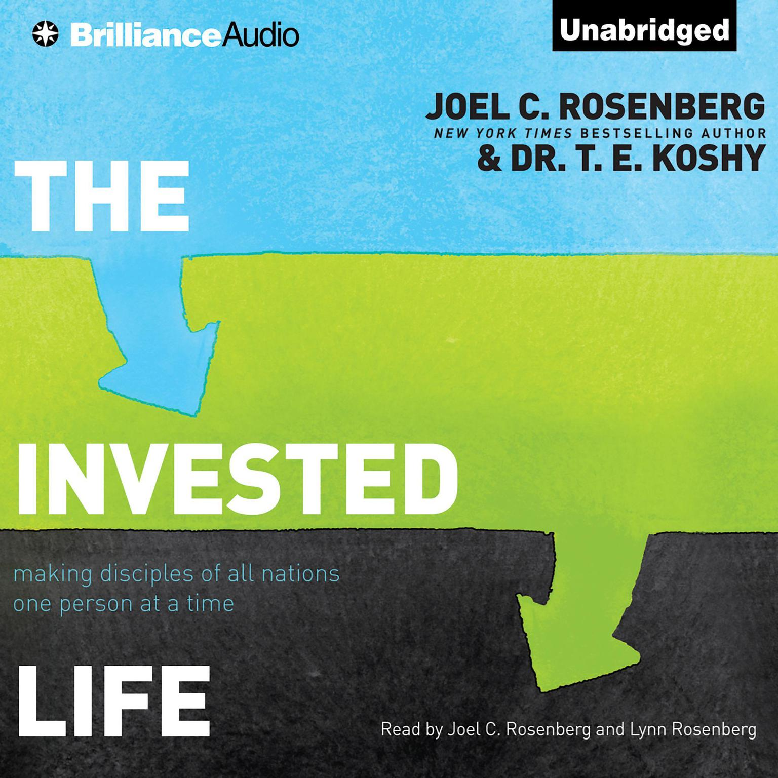 Printable The Invested Life: Making Disciples of All Nations One Person at a Time Audiobook Cover Art