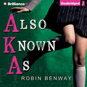 Also Known As, by Robin Benway
