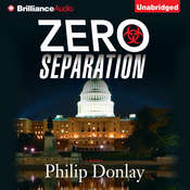 Zero Separation: A Novel Audiobook, by Philip Donlay
