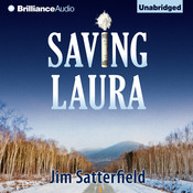 Saving Laura: A Novel Audiobook, by Jim Satterfield