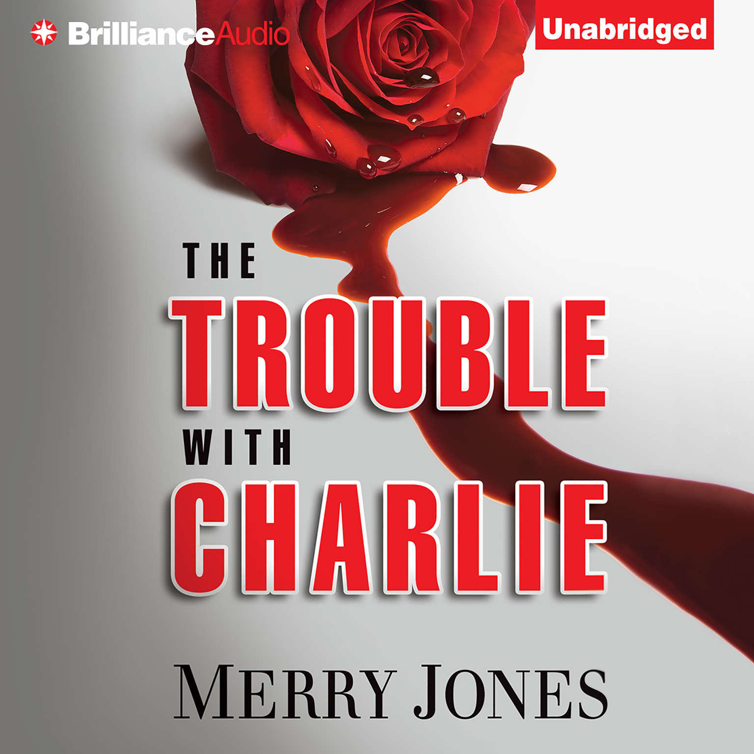 Printable The Trouble with Charlie: A Novel Audiobook Cover Art