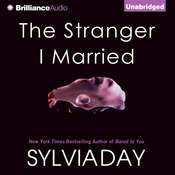 The Stranger I Married, by Sylvia Day