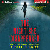 The Night She Disappeared Audiobook, by April Henry