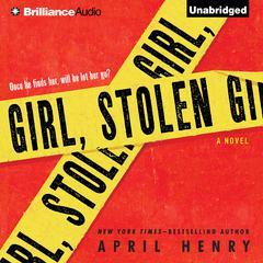 Girl, Stolen Audiobook, by April Henry