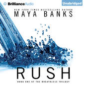 Rush Audiobook, by Maya Banks