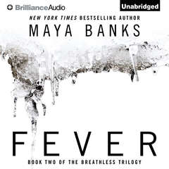 Fever Audiobook, by Maya Banks