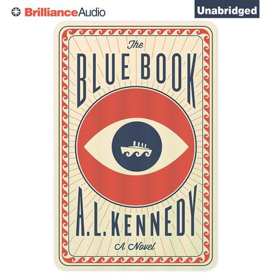 The Blue Book: A Novel Audiobook, by A. L. Kennedy
