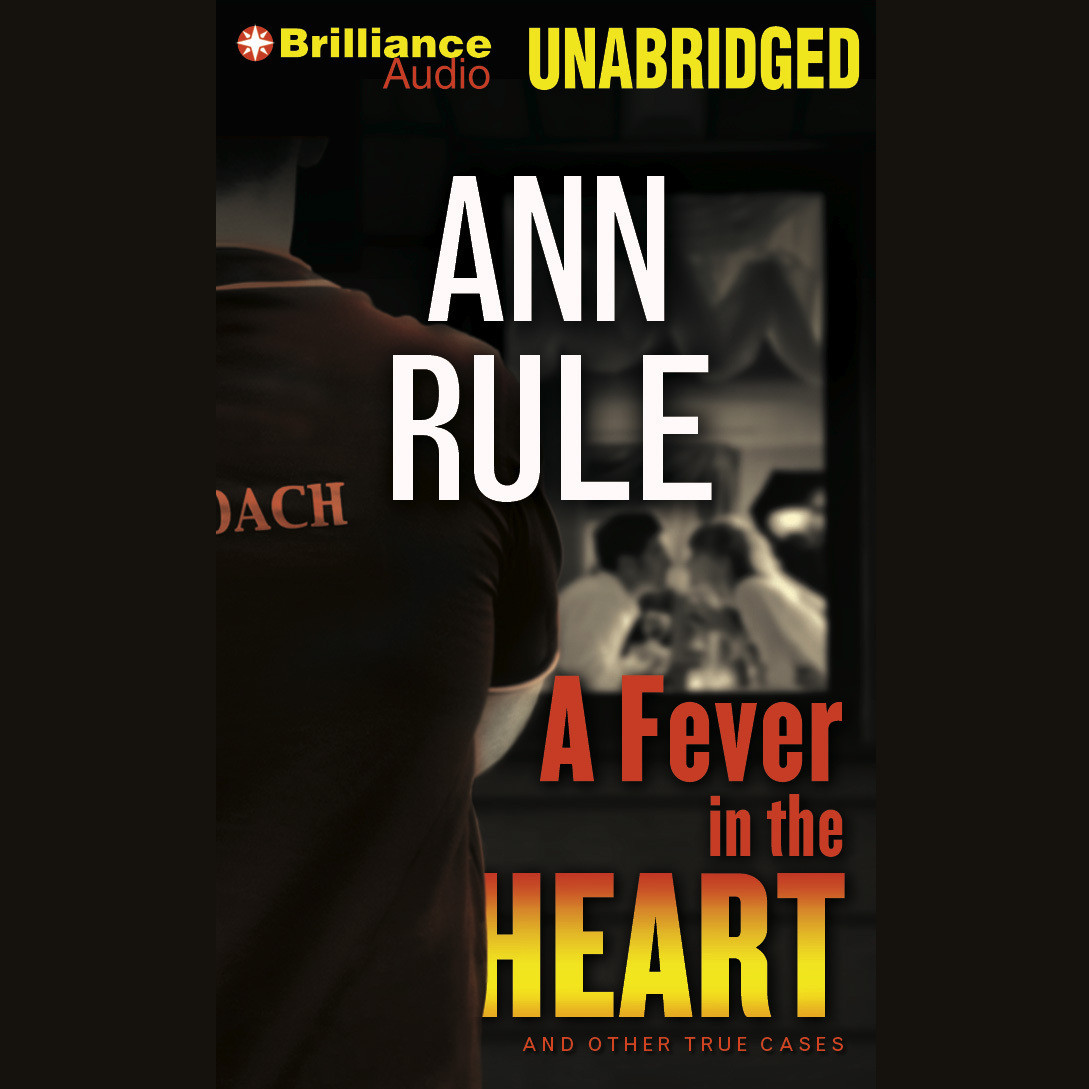 Printable A Fever in the Heart: And Other True Cases Audiobook Cover Art