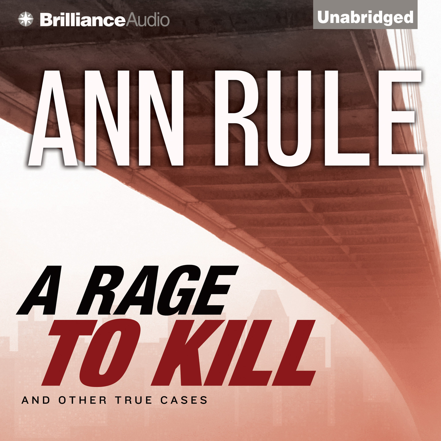 Printable A Rage to Kill: And Other True Cases Audiobook Cover Art