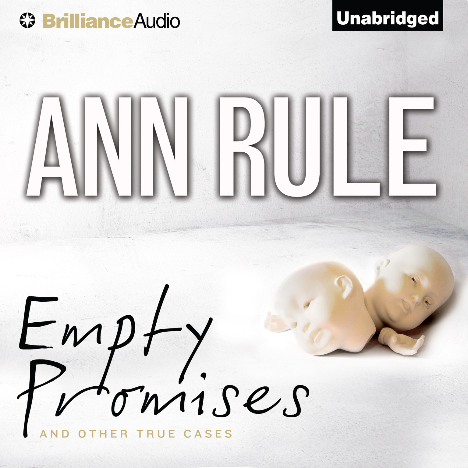 Printable Empty Promises: And Other True Cases Audiobook Cover Art