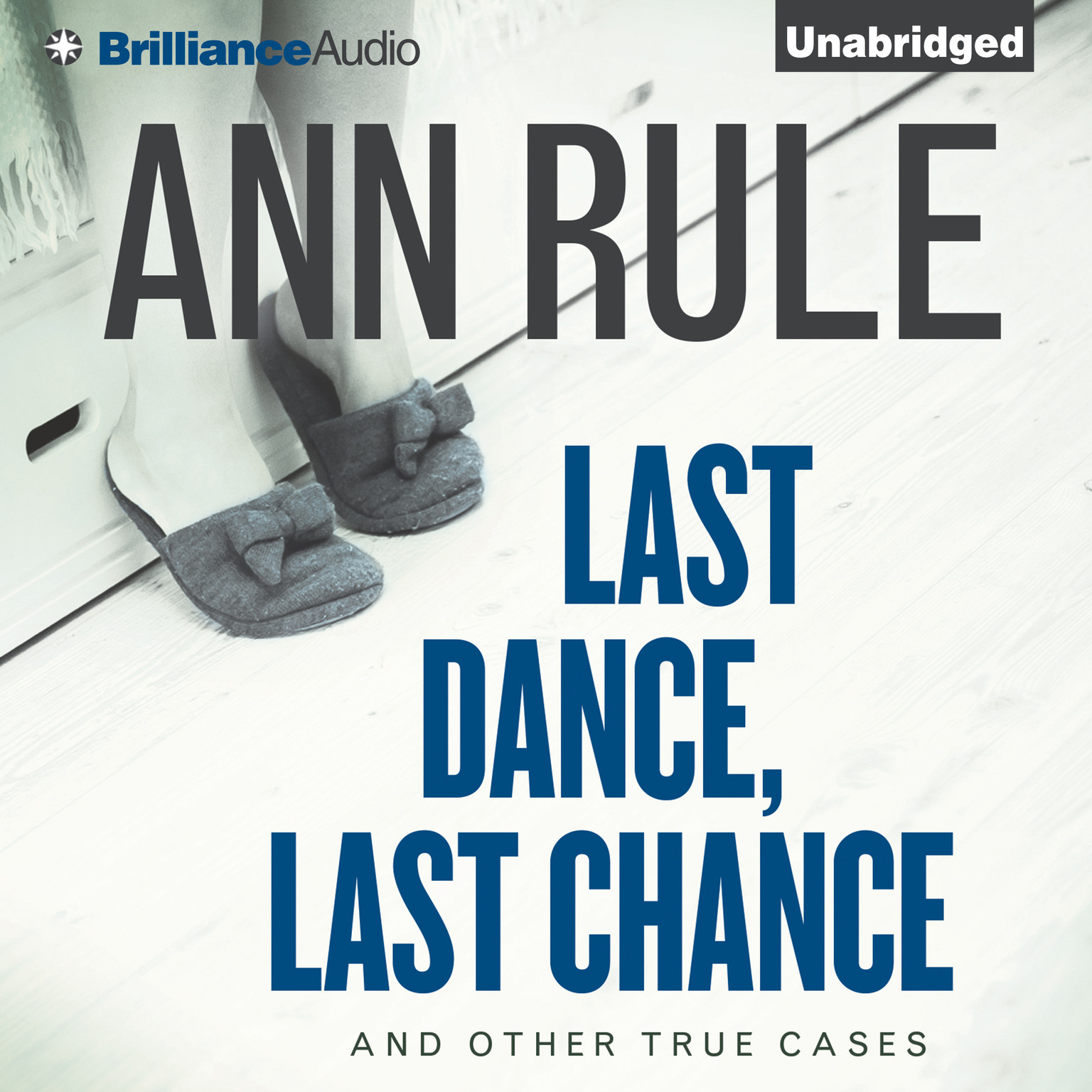 Printable Last Dance, Last Chance: And Other True Cases Audiobook Cover Art