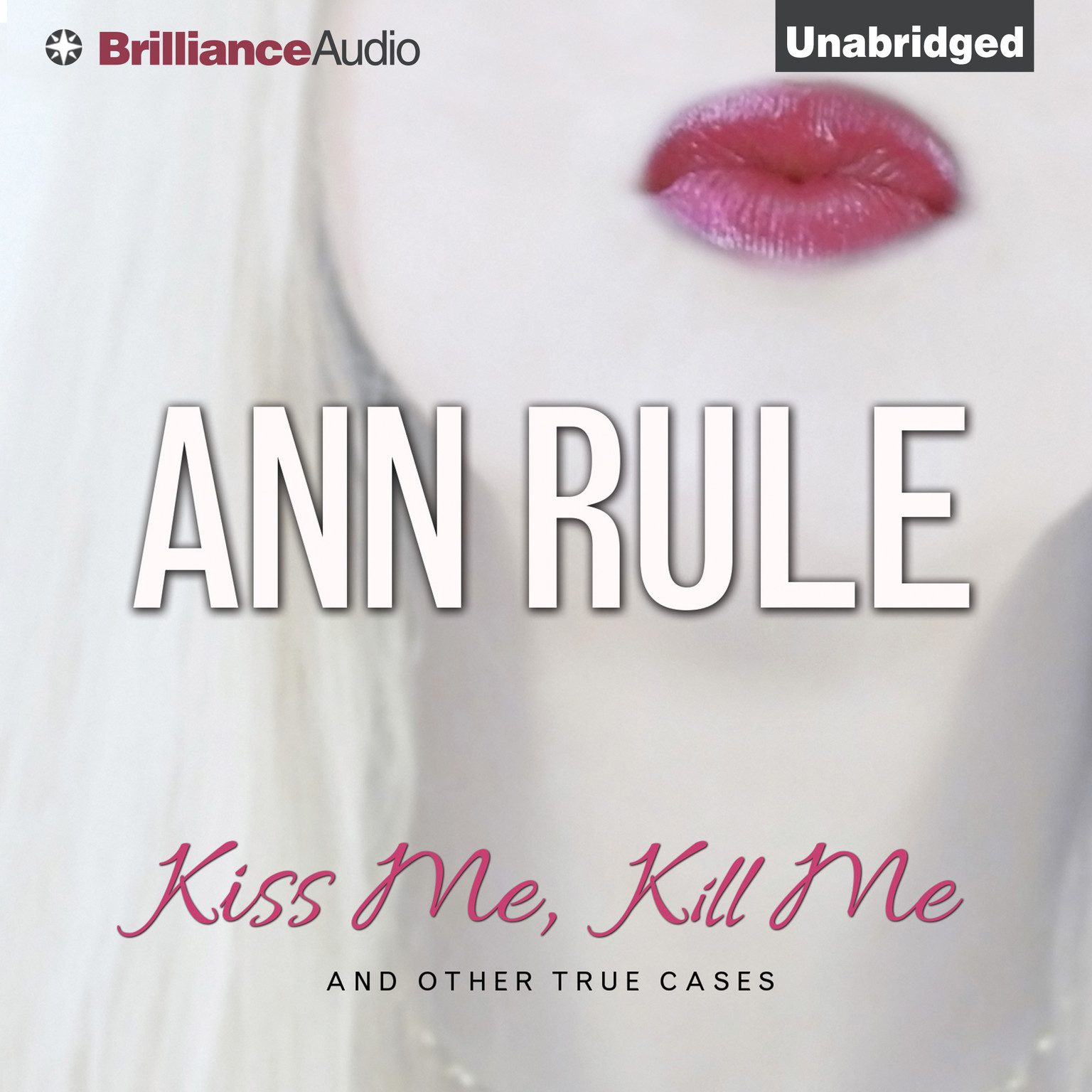Printable Kiss Me, Kill Me: And Other True Cases Audiobook Cover Art