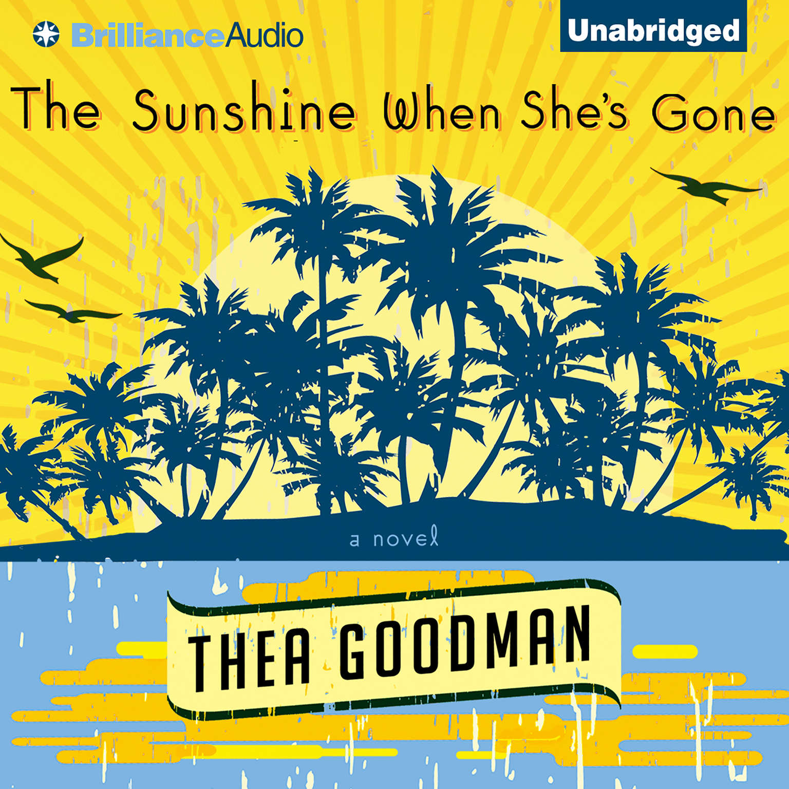Printable The Sunshine When She's Gone: A Novel Audiobook Cover Art