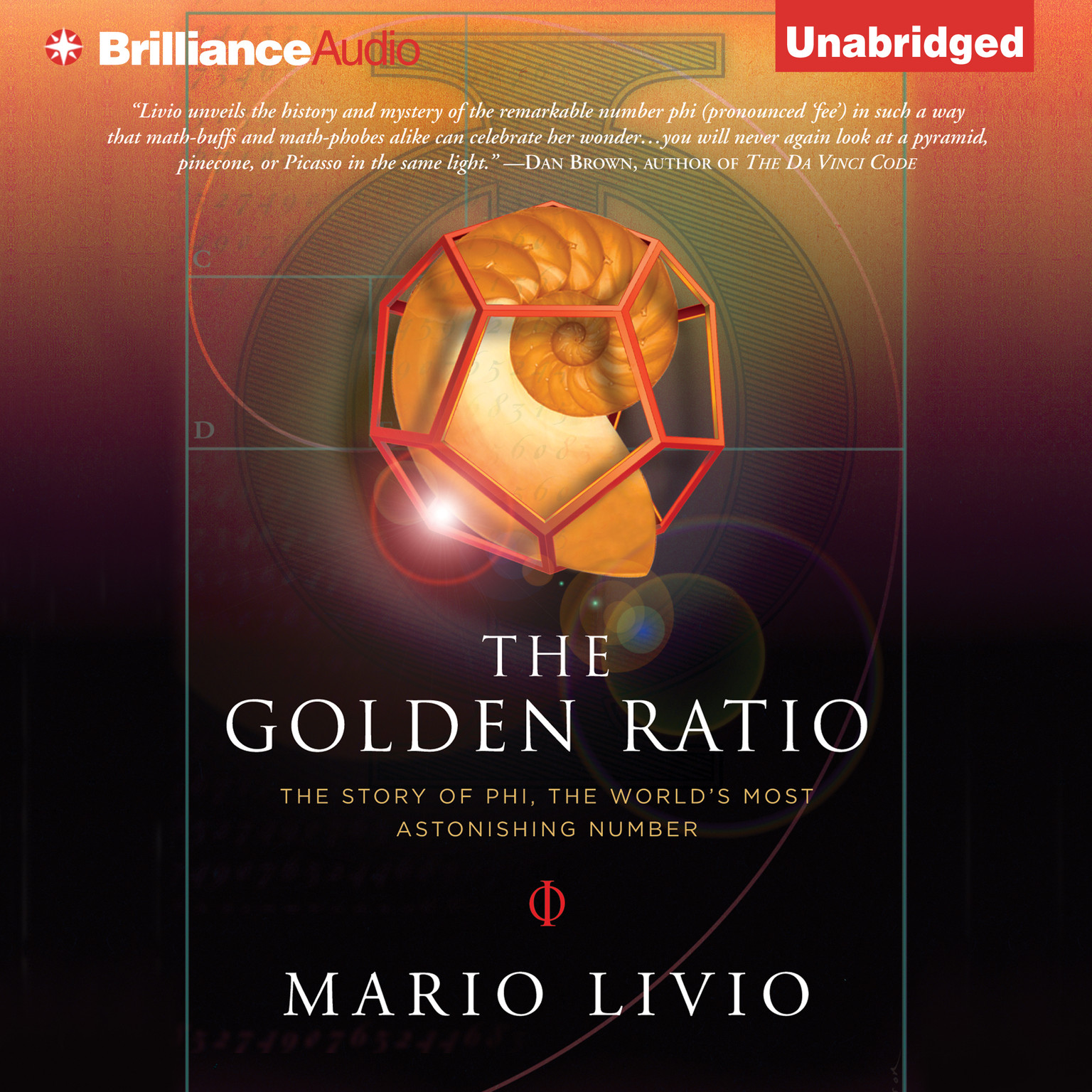 Printable The Golden Ratio: The Story of Phi, the World's Most Astonishing Number Audiobook Cover Art