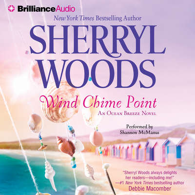 Wind Chime Point Audiobook, by Sherryl Woods