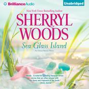Sea Glass Island Audiobook, by Sherryl Woods