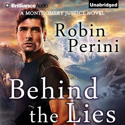 Behind the Lies Audiobook, by Robin Perini