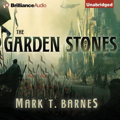 The Garden of Stones Audiobook, by Mark T. Barnes