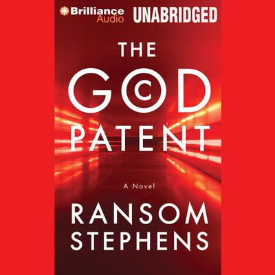 The God Patent Audiobook, by Ransom Stephens
