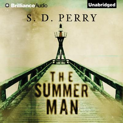 The Summer Man Audiobook, by S. D. Perry