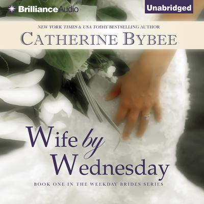 Wife by Wednesday Audiobook, by Catherine Bybee
