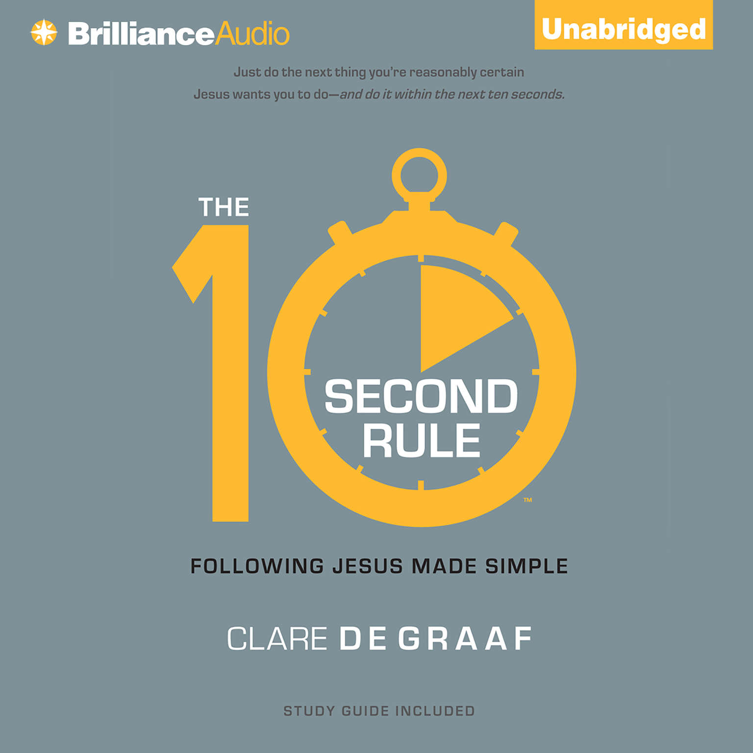 Printable The 10-Second Rule: Following Jesus Made Simple Audiobook Cover Art