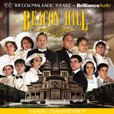 Beacon Hill: Episodes 5-8 Audiobook, by Jerry Robbins