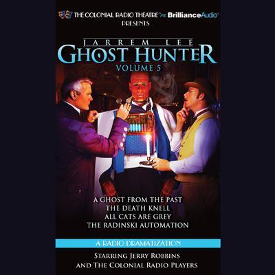 Jarrem Lee, Ghost Hunter:: A Radio Dramatization Audiobook, by Gareth Tilley