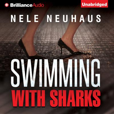 Swimming with Sharks Audiobook, by Nele Neuhaus