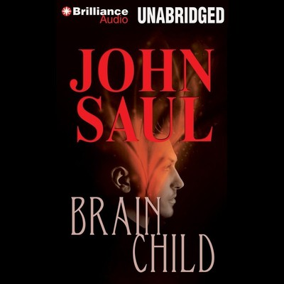 Brainchild Audiobook, by John Saul