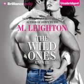 The Wild Ones, by M. Leighton