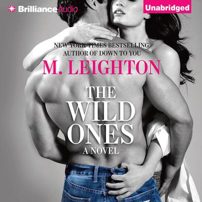 The Wild Ones Audiobook, by M. Leighton