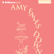 Amy Falls Down: A Novel Audiobook, by Jincy Willett