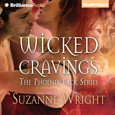 Wicked Cravings Audiobook, by Suzanne Wright