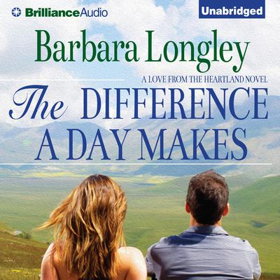 The Difference a Day Makes Audiobook, by Barbara Longley