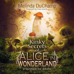 Fifty Shades of Alice in Wonderland Audiobook, by Melinda Duchamp
